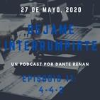 Déjame Interrumpirte - Episodio 12 - (4-4-2)