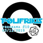 Polifrikis #010 - 03/12/2019