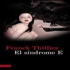 El Síndrome E de Franck Thilliez 8/10 Trilogia 1º