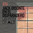 26x01 JACK BISONTE en el disparadero