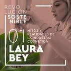 #1 Laura Bey - Mitos y realidades de la industria cosmética