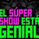 Presentación del Super Show