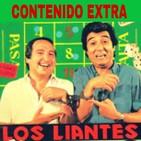 Los Liantes 'Contenidos extras'