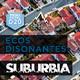 Ecos Disonantes - Suburbia (1/2)