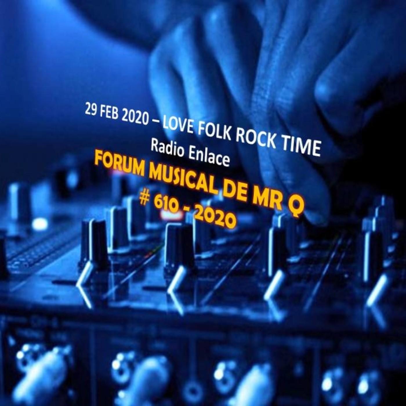 Forum Musical de Mr Q # 610 Q's FOLK ROCK