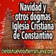 Navidad y dogmas la Iglesia cristiana de Constantino