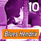 Nº32 Blues Hendrix - Selección (Lentas)