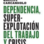 185 - El capital ficticio y la crisis actual (Marcelo Carcanholo)
