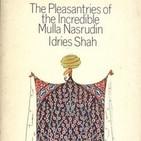 Programa 85 – Minificciones sufíes del Mulá Rasnudín 1 – 1er. Bloque