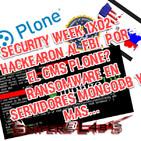 Security Week 1x02 - Hackearon al FBI, por el CMS PLONE Ransomware en Servidores MongoDB y más...