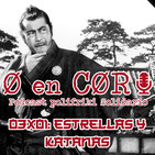 Cero en Cordura 3X01: KATANAS Y ESTRELLAS