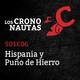 S01E06 - Los Crononautas - Hispania y Puño de Hierro