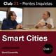 Smart Cities – Jordi Marin / Club 21 – David Escamilla