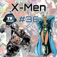 ZNPodcast #36 - Nuestras historias favoritas de los X-Men