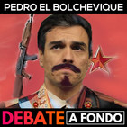 Debate a Fondo - Pedro El Bolchevique