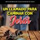 Un llamado para caminar con Jesús