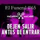Dejen salir antes de entrar. El Funeral de las Violetas. 9/01/2018