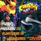 4Players 137 Playstation VR y Análisis the division