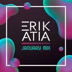 Erik Atia #48 January 2020 Mix