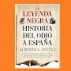 La leyenda negra, historia del odio a España