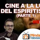 Cine a la luz del Espiritismo (II)