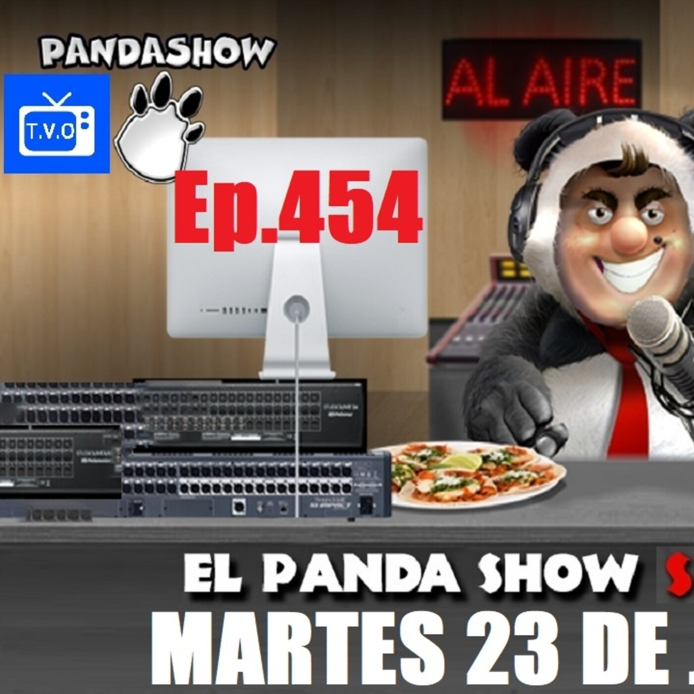 EL PANDA SHOW Ep. 454 MARTES 23 DE JUNIO 2020