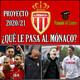 AS MONACO 20/21: Proyecto, situación, historia, directiva, plantilla y fichajes | Ligue 1 2020/21