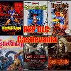 P2P DLC. Todo un podcast de Castlevania, repasamos la saga
