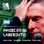 Editorial Alfredo Serrano Mancilla - Macri en su laberinto - Radio La Pizarra - 07 sep 19