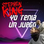 Yo Tenía Un Juego 1x05 - Stephen King