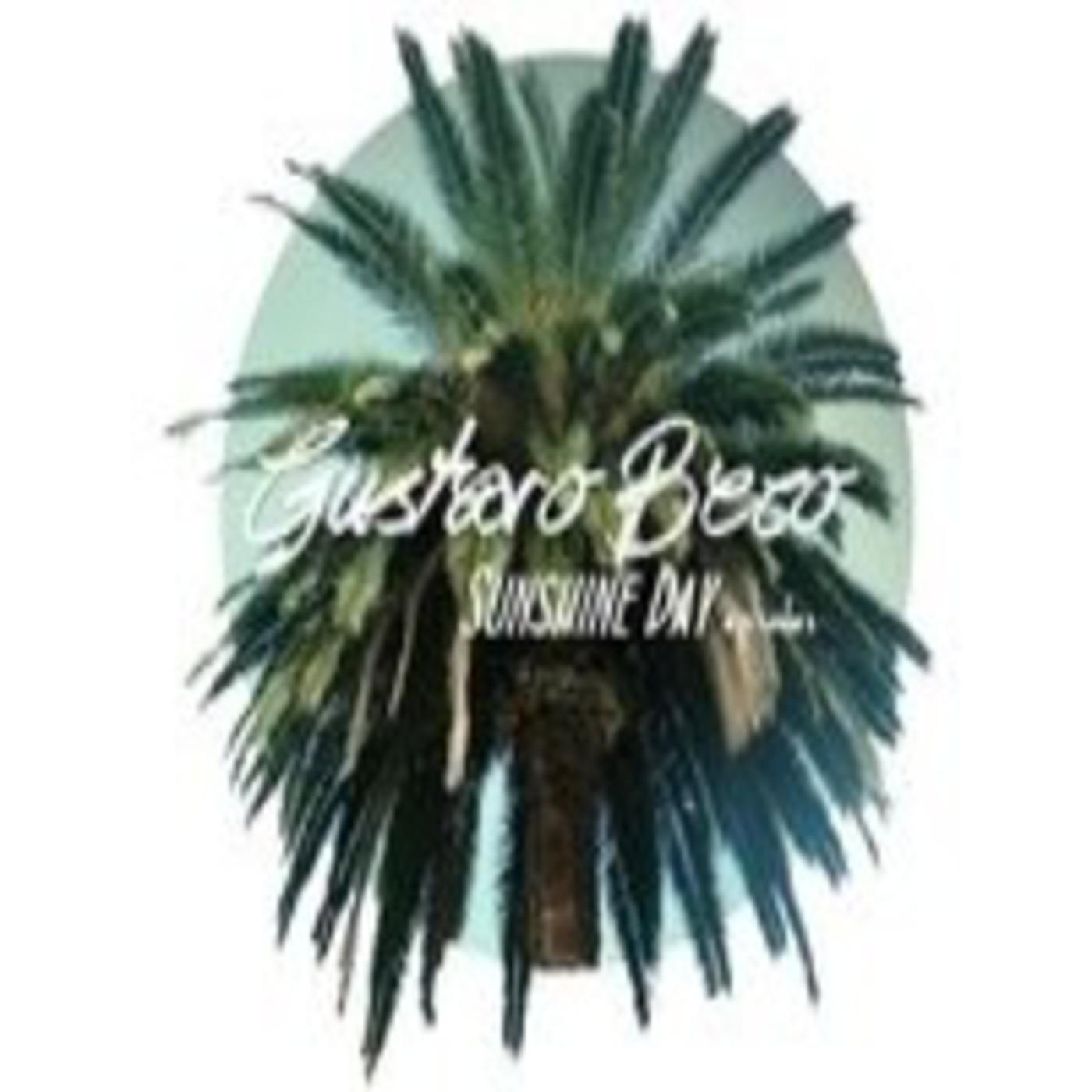 Gustavo Beco Presents Sunshine Day Episode 009 Guest - Rui Oz