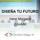 Diseña tu futuro - Irene Morgado