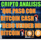 CRIPTO ANALISIS: Que esta pasando con BitcoinCash?- Debo vender mi Bitcoin?- Bitcoin en un divorcio