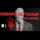 Sabado de terror con Monse T1 Ep2