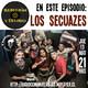 Cap 0018 Entrevista Los Secuazes