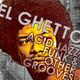 El Ghetto - Temporada 8 Programa 23 - Jazz-Funk y punto!