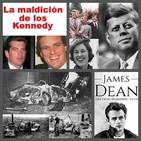 La maldición de los Kennedy, y el pequeño bastardo de James Dean.