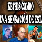Kethis Combo, la nueva sensación de Estandar