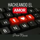 Hackeando el AMOR - 1) ¿Qué es el amor?