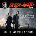 D.A. 200- The Dark Tower (La Película)
