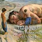 """""""El Ahogado Más Hermoso del Mundo"""" de Gabriel García Márquez"""