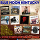 99- Blue Moon Kentucky (30 Abril 2017)