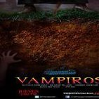 Los Pasajeros del Nostromo No 01. Especial sobre Vampiros