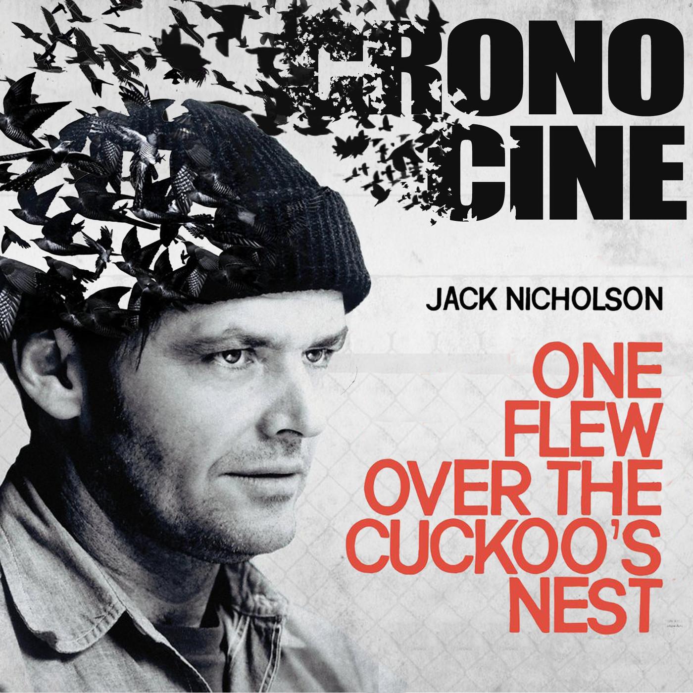 CronoCine 2x13: Alguien voló sobre el nido del cuco (Atrapado sin salida, Milos Forman, 1975)