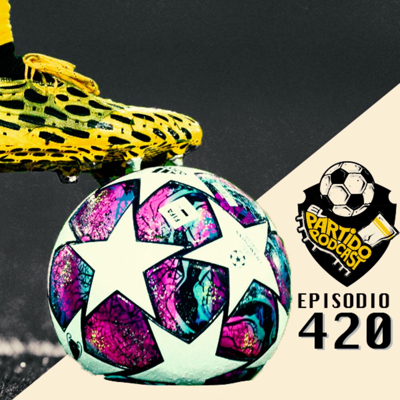 Ep 420: Análisis del sorteo de la UEFA Champions League