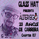 ÁLTER EGO by GLASS HAT (Chapter 107) (Especial 21 años de carrera)