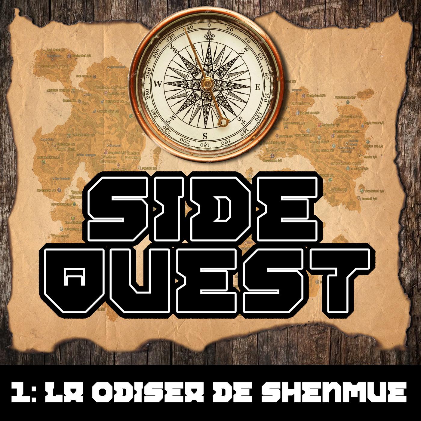 Side Quest 1 : La Odisea de Shenmue