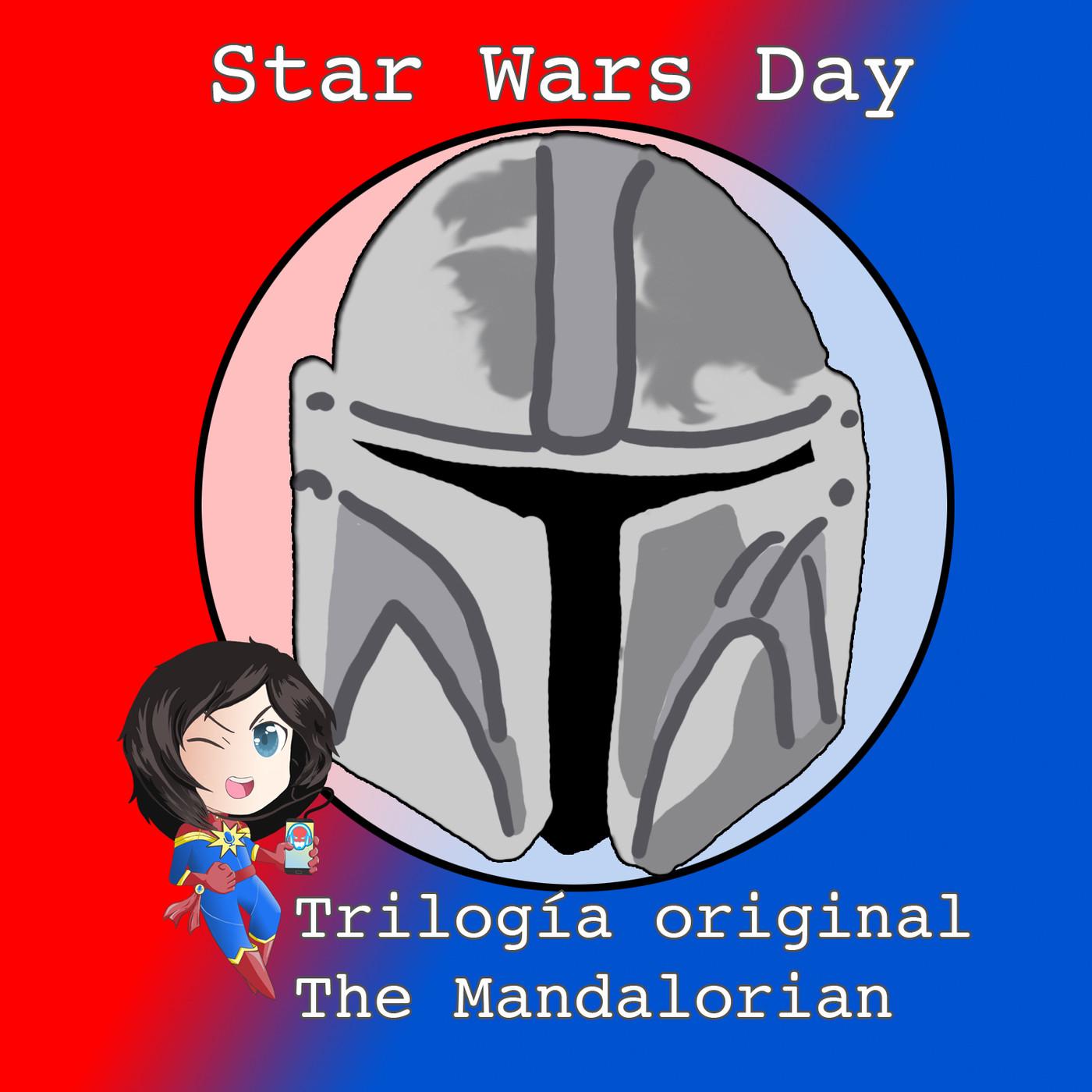 #MarvelianaTecno Celebrando el #StarWarsDay. Trilogía Original y #TheMandalorian