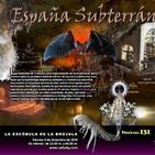 Programa 131: ESPAÑA SUBTERRÁNEA