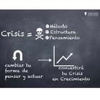 Despierta tu conciencia - #001 Crisis oportunidad de crecimiento